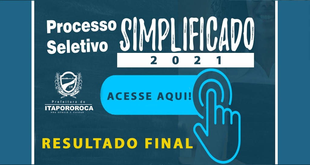 RESULTADO FINAL DO  PROCESSO SELETIVO SIMPLIFICADO Nº 001/2021