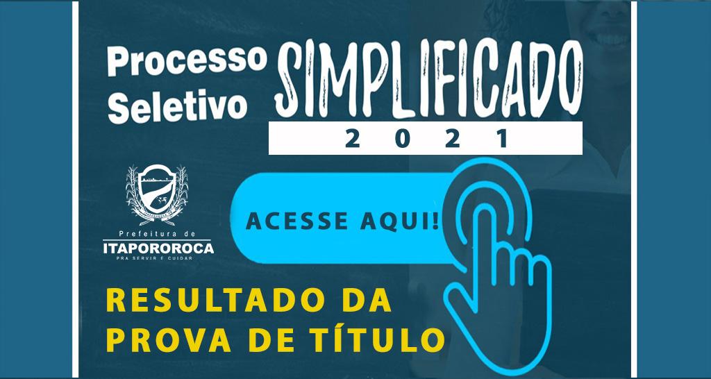 RESULTADO DA PROVA DE TÍTULOS DO  PROCESSO SELETIVO SIMPLIFICADO Nº 001/2021